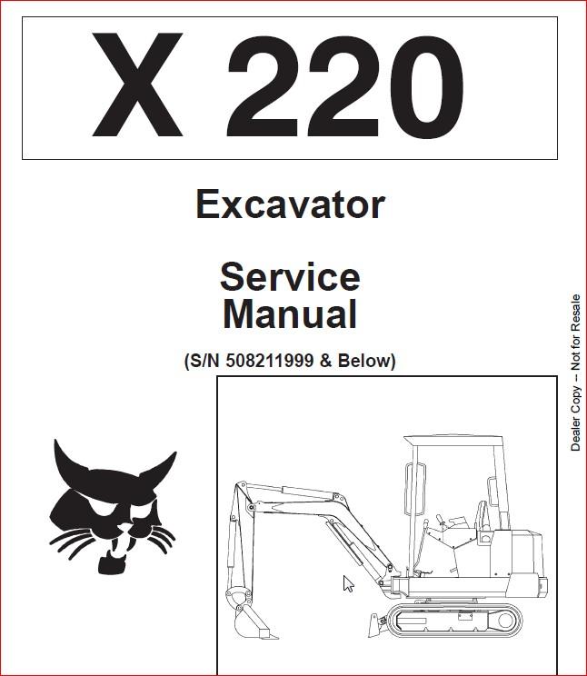 BOBCAT X 220 EXCAVATOR SERVICE REPAIR WORKSHOP MANUAL SN