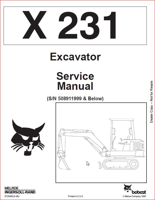 BOBCAT X 231 EXCAVATOR SERVICE REPAIR WORKSHOP MANUAL SN