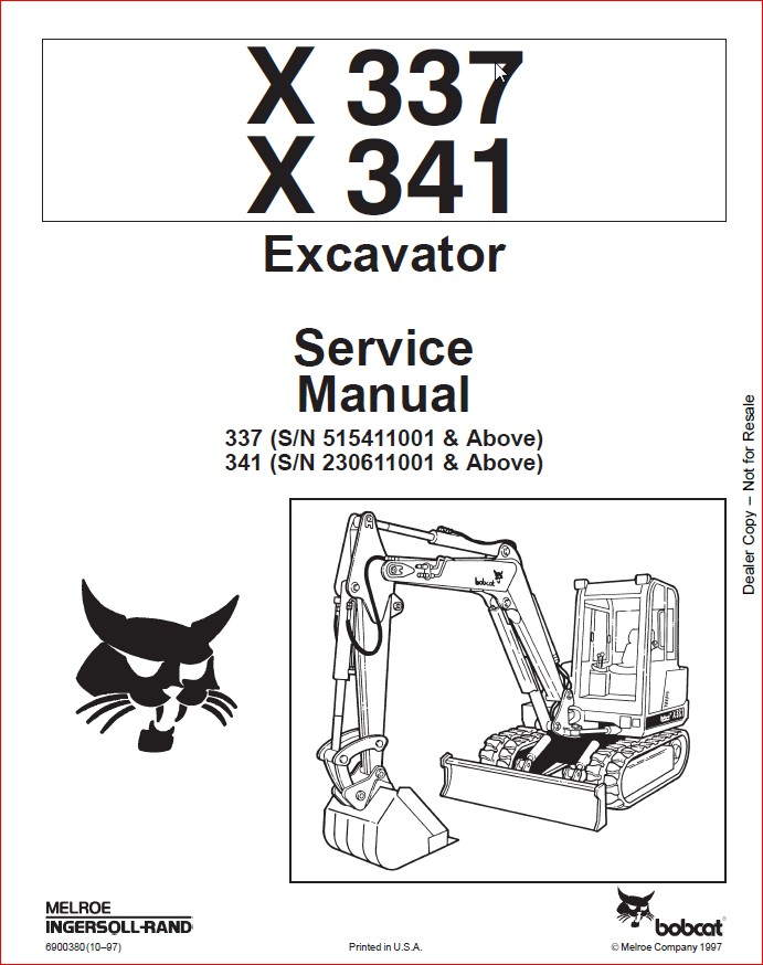BOBCAT X 337 X 341 EXCAVATOR SERVICE REPAIR WORKSHOP