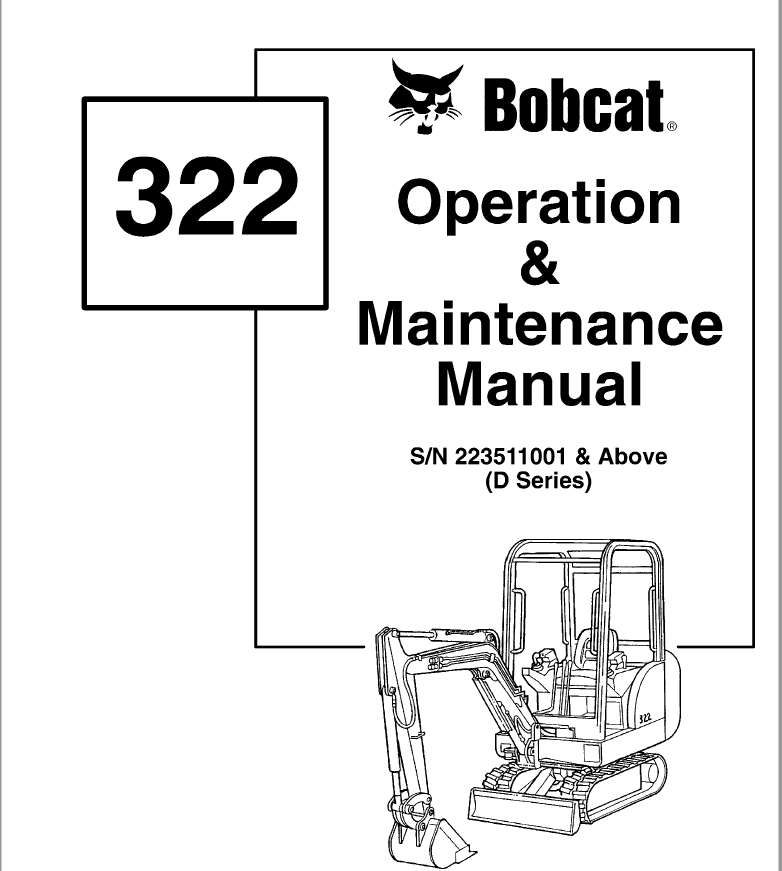 Bobcat 322 322D 322G Excavator Operation & Maintenance