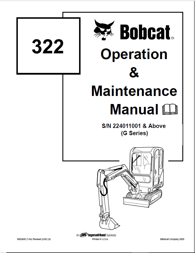 Bobcat 322 322D 322G Excavator Operation & Maintenance