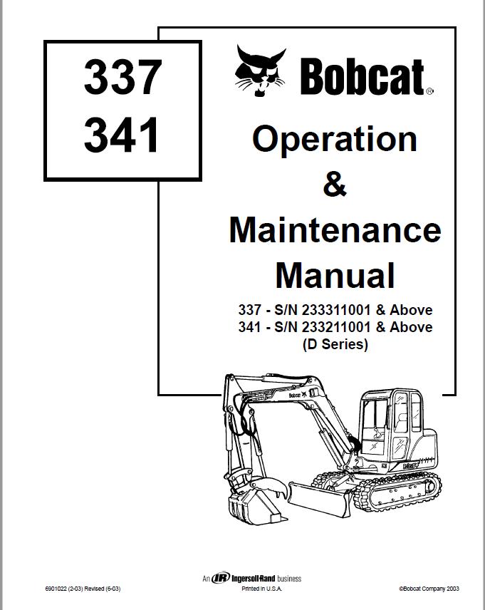 Bobcat 337 X337 341 X341 Compact Excavator Operation