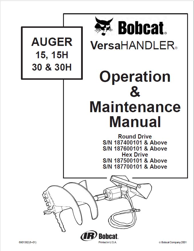 Bobcat Auger 15,15H,30,30H Operation & Maintenance Manual