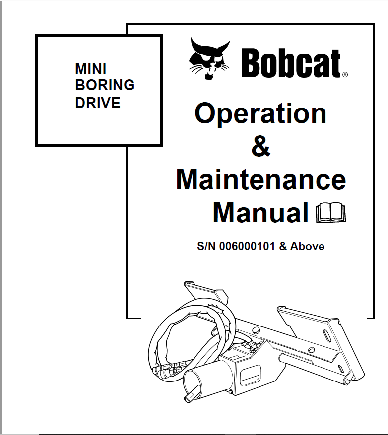 Bobcat Mini Boring Drive Operation & Maintenance Manual