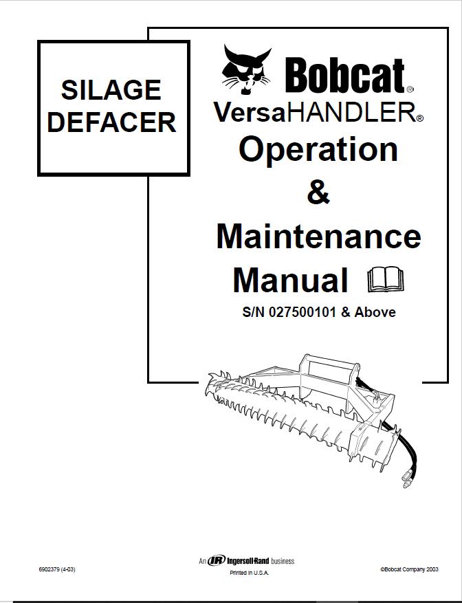 Bobcat VersaHANDLER Silage Defacer Operation & Maintenance