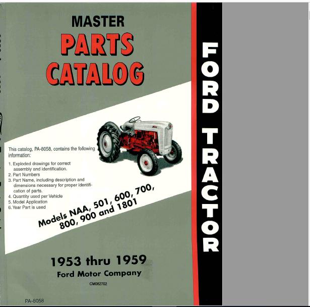1953 - 1959 FORD TRACTOR MODELS - NAA 501 600 700 800 900 1801 MASTER PARTS  CATALOG MANUAL - PDF ( 53 1954 1955 1956 1957 1958 59 ) - DOWNLOAD ! ~  HeyDownloads - Manual DownloadsHeyDownloads