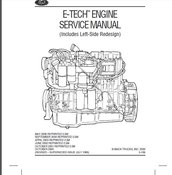 Mack E7 E-TECH Engine Inc Left Side Redesign Shop Manual